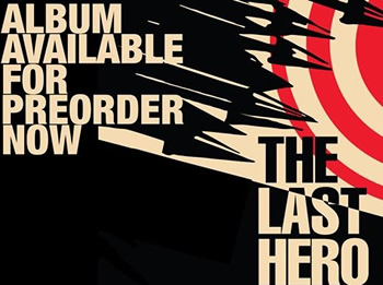 'The Last Hero' Pre-order Now!