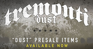 Tremonti: 'Dust' bundles on sale!